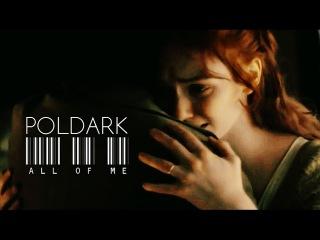 ● Poldark ❖ Ross Demelza || all of me [series 2]