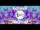 Pandora - Krishna (Original Mix) | ॐ Psy Trance ॐ