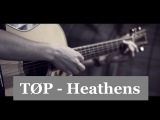 Twenty One Pilots - Heathens (OST Suicide Squad)