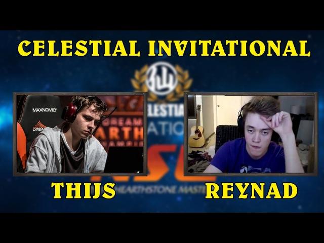 Reynad vs Thijs - Celestial Invitational NSL Hearthstone Masters