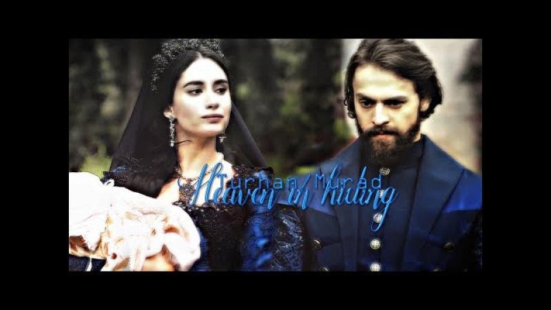 Murad/Turhan | heaven in hiding