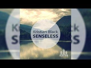Kristian Black - Senseless