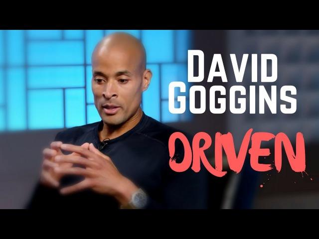 The Most Motivational Talk EVER! - David Goggins   DRIVEN  