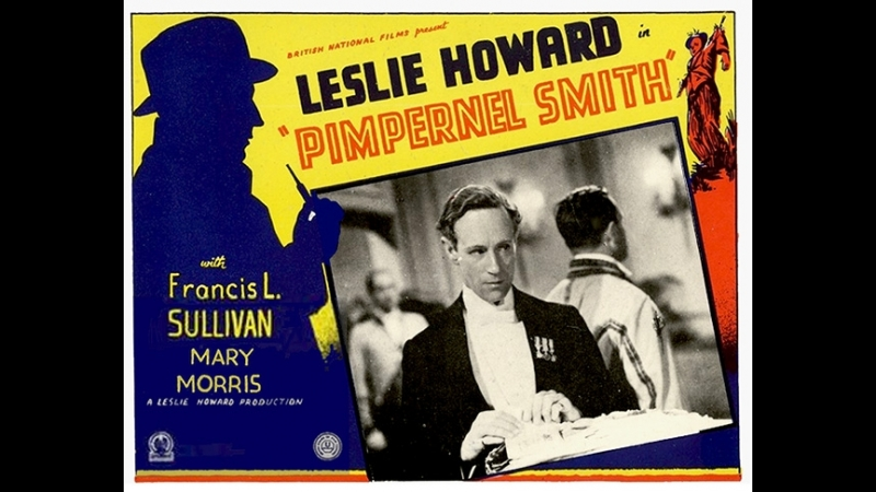 Pimpernel.Smith.1941.Leslie Howard--Francis L. Sullivan, Leslie Howard-,Mary Morris