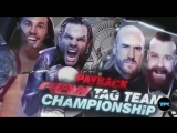 WWE Payback 2017 The Hardy Boyz vs Cesaro &amp Sheamus WWE  Raw Tag Team Championship Match