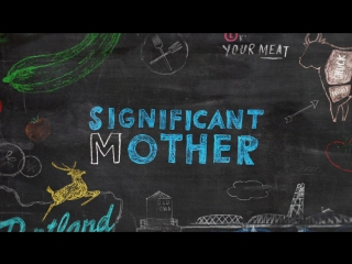 Важная мама (Significant Mother) (сериал 2015) трейлер