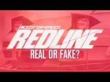 Need for Speed Redline - Real or Fake (NFS 2017)