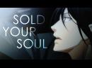 Sold your soul | Black Butler (HBD Pingvi)