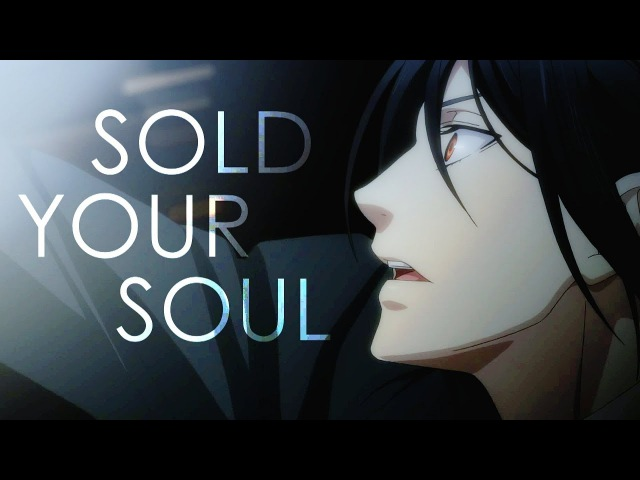 Sold your soul | Black Butler (HBD Pingvi)