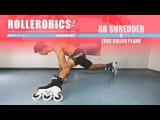 AB SHREDDER 08 Edge Roller Plank - ROLLEROBICS Inline skating aerobic workout by Powerslide