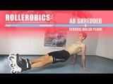 AB SHREDDER 06 Reverse Roller Plank - ROLLEROBICS Inline skating aerobic workout by Powerslide
