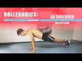 AB SHREDDER 01 Roller Plank - ROLLEROBICS Inline skating aerobic workout by Powerslide