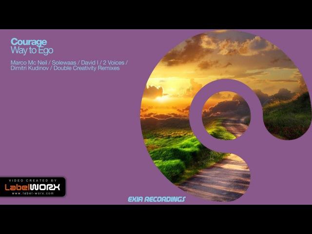 Courage - Way To Ego (David I Remix) [Exia Recordings]