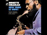 Ornette Coleman New York Is Now! (Full Album)