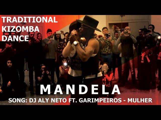 Mandela Traditional Kizomba Dance @ KIZMI 2016 DJ Aly Neto Mulher