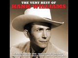 Hank Williams - The Very Best Of (Not Now Music) Full Album