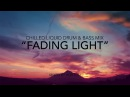 Fading Light ~ Chilled Liquid Drum Bass Mix