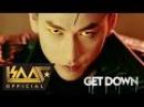 Get Down - Isaac   Official MV 4K   Nhạc trẻ sôi động hay mới nhất