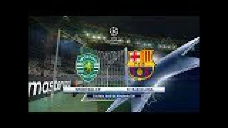 Sporting CP vs Barcelona | UEFA Champions League | Jose de Alvalade XXI | PES 2017 Full HD 1080p60