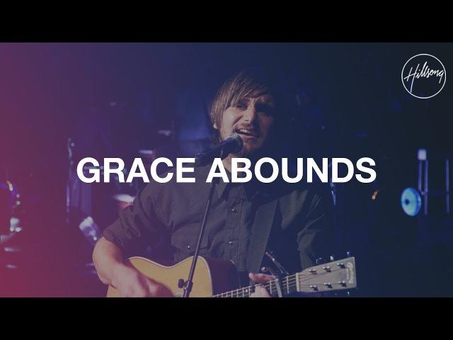 Hillsong Worship - Grace Abounds