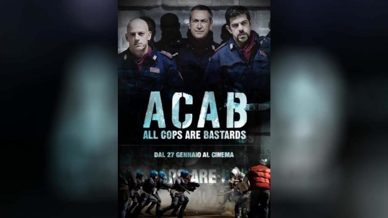 Все копы – ублюдки (2012)   ACAB - All Cops Are Bastards