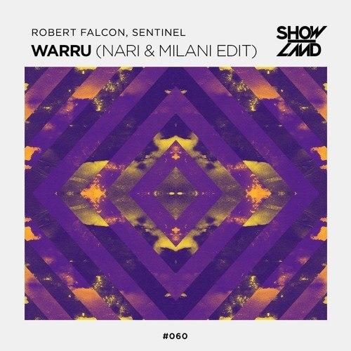 Robert Falcon & Sentinel - Warru (Nari & Milani Extended Edit)