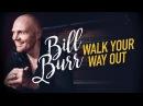 Билл Бёрр: Иди разгуливай / Bill Burr: Walk Your Way Out, 2017