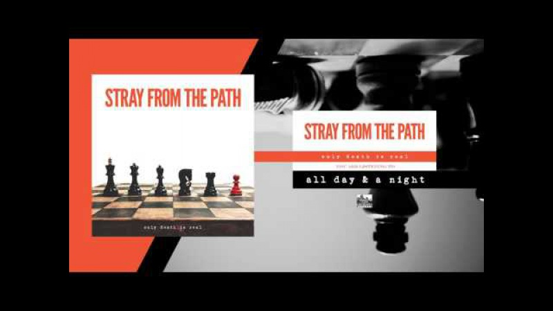 STRAY FROM THE PATH - All Day A Night