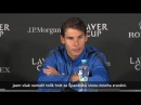 Rafael Nadal Tomas Berdych Press conference / Day 1 Laver Cup 2017