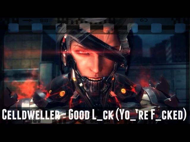 Celldweller - Good L_ck (Yo_'re F_cked) | MGR: Revengeance