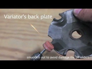 Burgman 400: Variator Back Plate - smooth out the edge for Dr Pulley Sliders