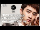 EXO D.O/KYUNGSOO - MOMENTS WHEN HE BIAS WRECKED US