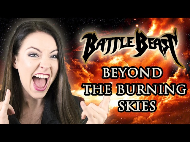 🔥 Battle Beast - Beyond The Burning Skies (Cover by Minniva featuring Quentin Cornet)