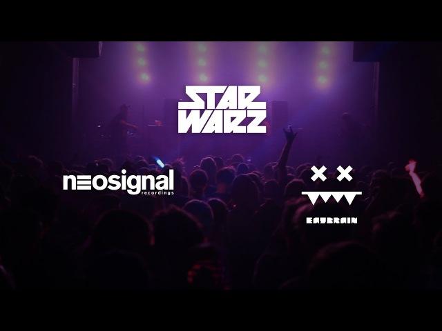 Star Warz presents Neosignal Eatbrain: Aftermovie