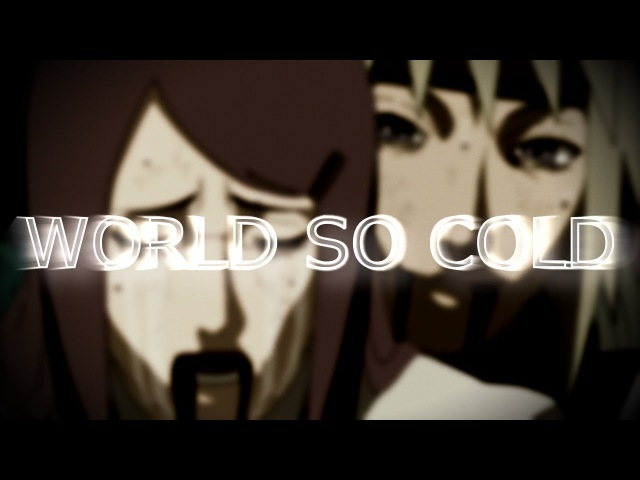Naruto「AMV」- World So Cold ᴴᴰ