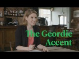 School of British Accents  GEORDIE
