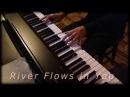 Yiruma - River Flows in You piano cover