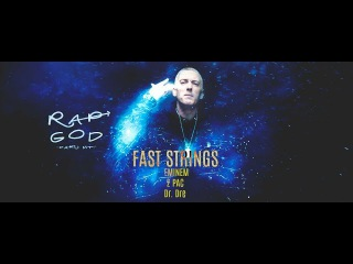 Eminem - Fast Strings Feat. Dr. Dre & 2 Pac