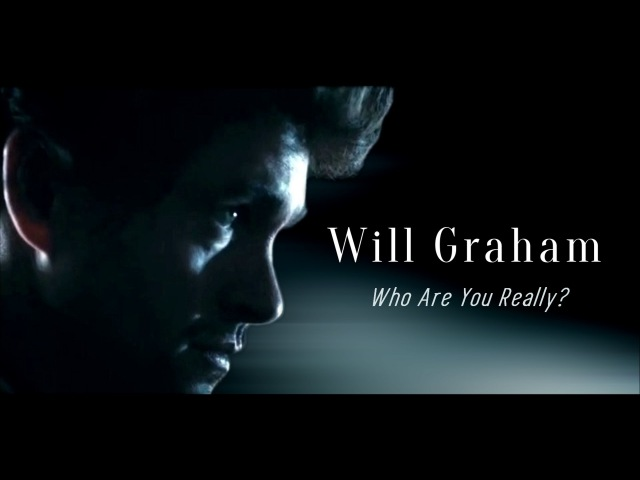 Hannibal Will Graham Who Are You Really