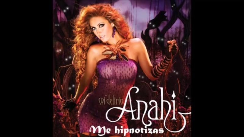 Anahi - Me Hipnotizas Lyrics