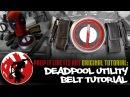 DeadPool Utility Belt Tutorial