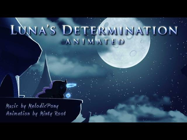 Luna's Determination | MLP:FiM Fan Music Animation