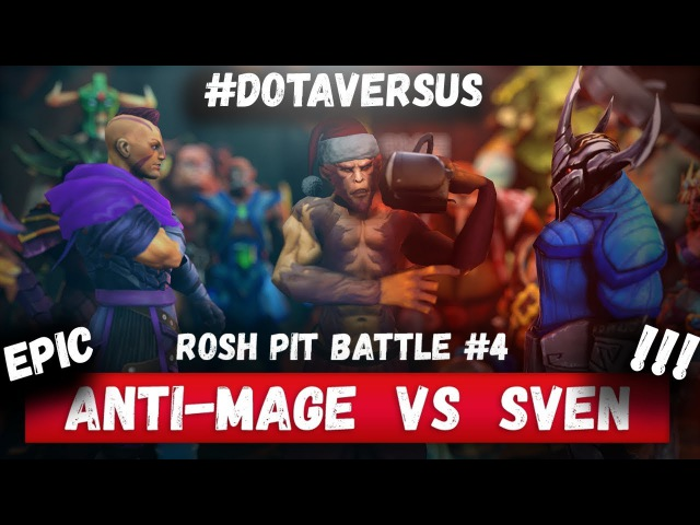 ROSH PIT BATTLE 4 ANTI MAGE vs SVEN DOTA VERSUS RAP BATTLE