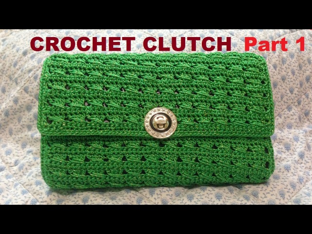 How to Crochet Clutch Purse Part 1 - Hướng dẫn móc ví cầm tay (P1)