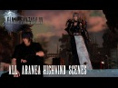 Final Fantasy XV All Aranea Highwind Scenes