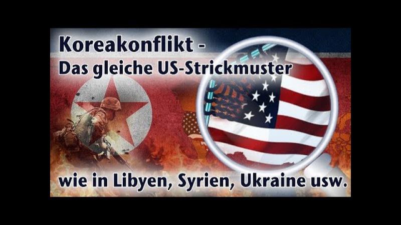 Koreakonflikt – Das gleiche US-Strickmuster wie in Libyen, Syrien, Ukraine usw. | 03.04.16 | kla.tv