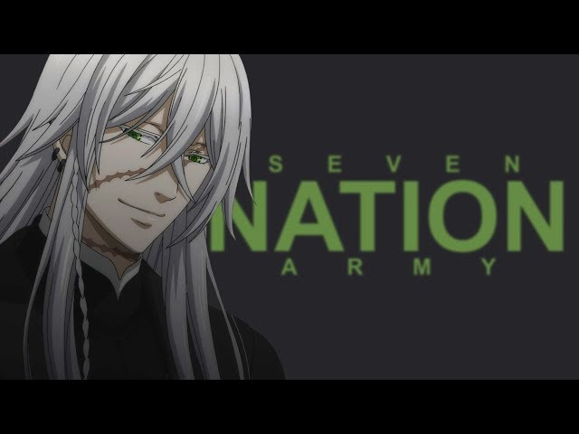 Black Butler || Book of the Atlantic (Seven Nation Army)
