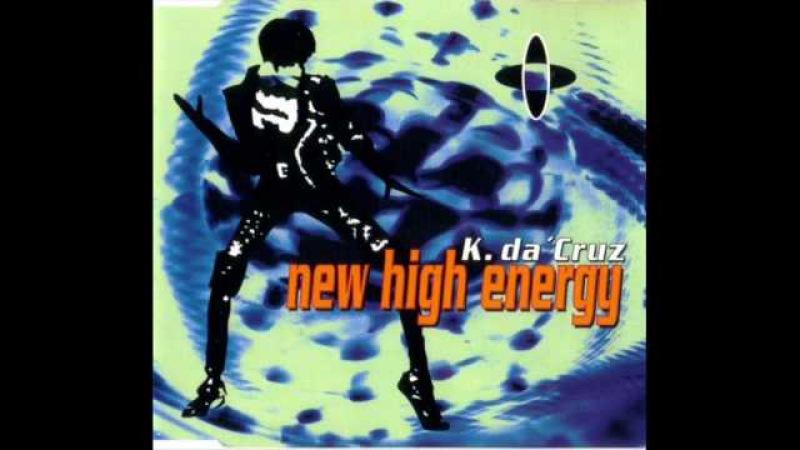 K. Da 'Cruz - New high energy (Dance mix)