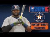 MLB The Show 16 Houston Astros Fantasy Draft Franchise Live Stream - EP 26