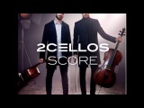 Score Full Album-  окт. 2017 г. 2Cello's latest album in collaboration with the London Symphony Orchestra.  Pieces Game of Thrones Medley May it Be For the Love of a Princess Love Story Cinema Paradiso Moon River Love Theme from the Godfather My Hear